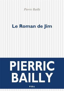Le roman de Jim par Bailly