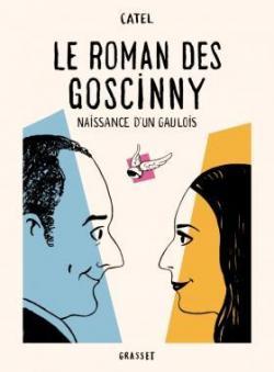 Le roman des Goscinny : Naissance d'un gaulois par Catel