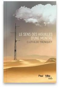 Le sens des aiguilles d'une montre par Clothilde Tronquet