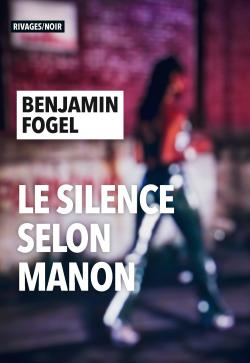 Le Silence selon Manon par Fogel