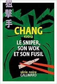 Le sniper, son wok et son fusil par KUO-LI