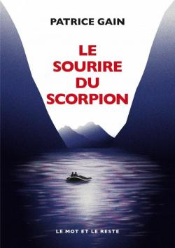 Le Sourire du scorpion par Patrice Gain