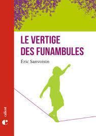 Le vertige des funambules par Éric Sanvoisin
