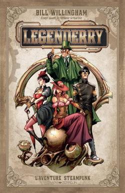 Legenderry, l'aventure steampunk par Bill Willingham