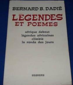 Book's Cover ofLégendes et poèmes : Afrique debout ! Légendes africaines. Climbié. La Ronde des jours