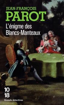 L'énigme des Blancs-Manteaux par Parot