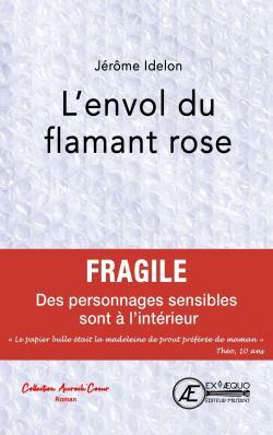 L'envol du flamant rose - Jérôme Idelon - Babelio