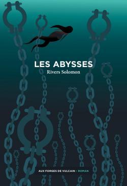 Les Abysses par Rivers