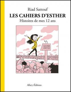 Les cahiers d\'Esther, tome 3 : Histoires de mes 12 ans par Riad Sattouf