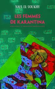 Les Femmes de Karantina par Nael El-Toukhy