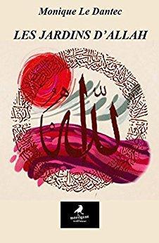 Les Jardins d'Allah par Le Dantec