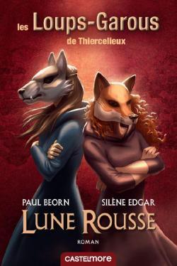 Les Loups-Garous de Thiercelieux : Lune Rousse par Paul Beorn
