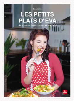 Les petits plats d\'Eva par Eva Zink