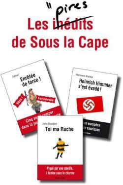 Les pires de Sous la Cape par Céline Maltère