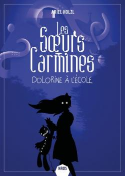 https://www.babelio.com/couv/CVT_Les-Soeurs-Carmines-Dolorine-a-lEcole_2337.jpg