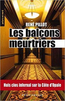 Les balcons meurtriers par René Pillot