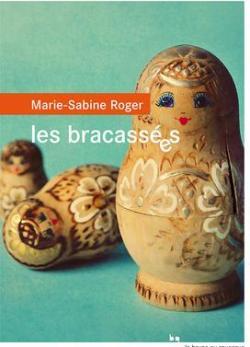 Les bracassées  par Roger