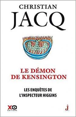 Christian Jacq - Les enquêtes de l'inspecteur Higgins - tome 24 : Le démon de Kensington