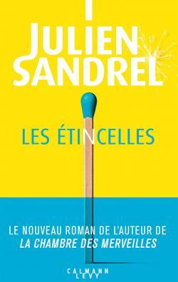 Les étincelles par Sandrel