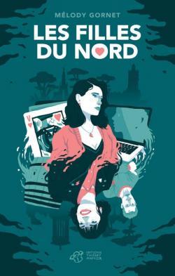 Les filles du Nord par Melody Gornet