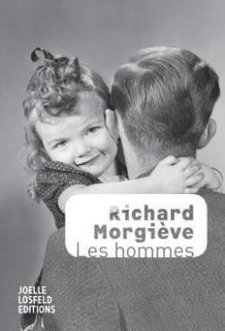 Les hommes - Richard Morgieve 2017