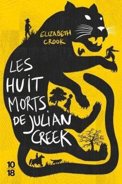 Les huit morts de Julian Creek par Elizabeth Crook