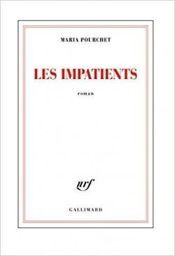 Les impatients par Maria Pourchet