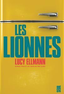Les lionnes : roman