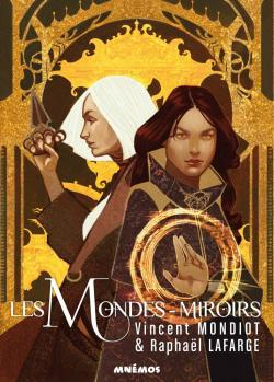 Les mondes miroirs - Mnémos