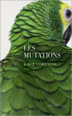 Les mutations par Comensal