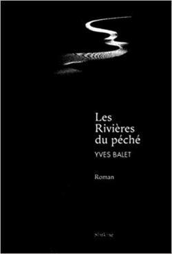 Les rivières du péché par Balet