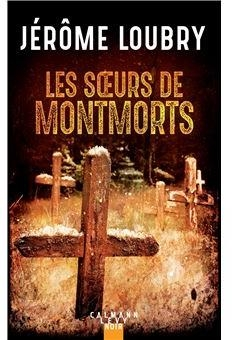 Les soeurs de Montmorts par Loubry