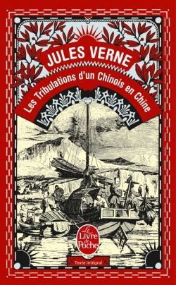 Les Tribulations D Un Chinois En Chine Jules Verne Babelio