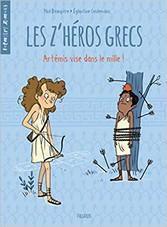 Critique de Les z'héros grecs : Artémis vise dans le mille ! - Paul Beaupère par Takalirsa