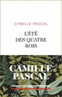 L'été des quatre rois par Pascal