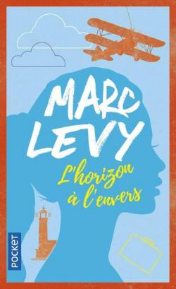 L'horizon à l'envers par Marc Levy