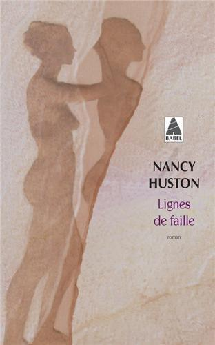 Lignes de faille par Nancy Huston