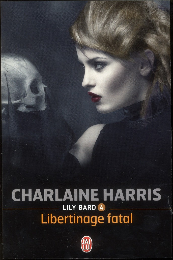 Lily Bard, Tome 4 : Libertinage fatal par Charlaine Harris