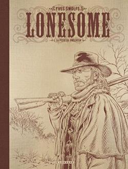Lonesome, NB tome 1 : La piste du prêcheur - Babelio