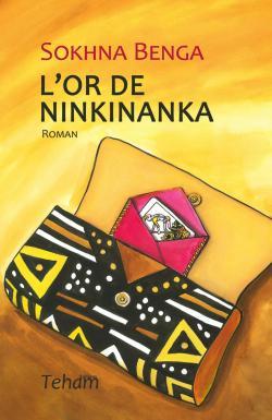 L\'or de Ninkinanka par Sokhna Benga