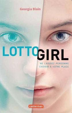 Lotto Girl par Georgia Blain