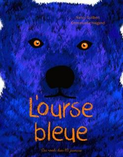L'ourse bleue par Nancy Guilbert