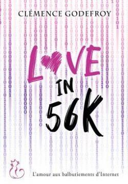 Love in 56K par Clémence Godefroy