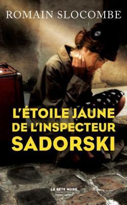 L'étoile jaune de l'inspecteur Sadorski par Slocombe