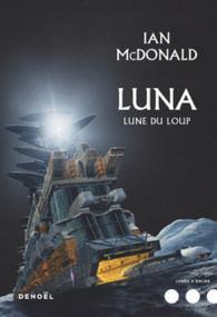 Luna : Lune du loup par Ian McDonald