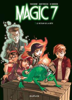Magic 7, tome 3 : Le retour de la bête ! par Kid Toussaint