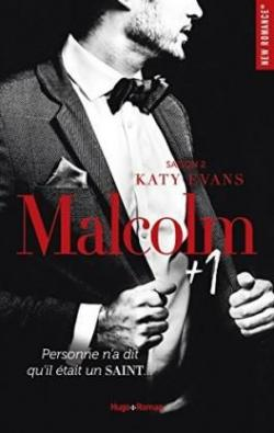 Malcolm 1, tome 2 - Katy Evans - Babelio