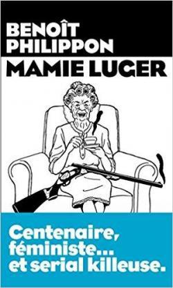 Mamie Luger par Philippon