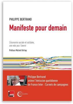 Manifeste pour demain : l'économie sociale et solidaire, la voie d'avenir ?