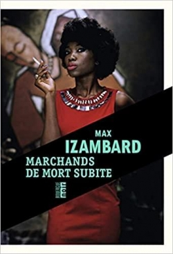 Marchands de mort subite - Max Izambard - Babelio